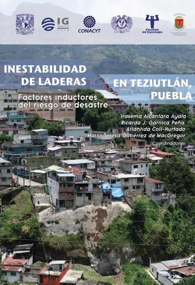 Cubierta para Inestabilidad de laderas en Teziutlán, Puebla: Factores inductores del riesgo de desastre