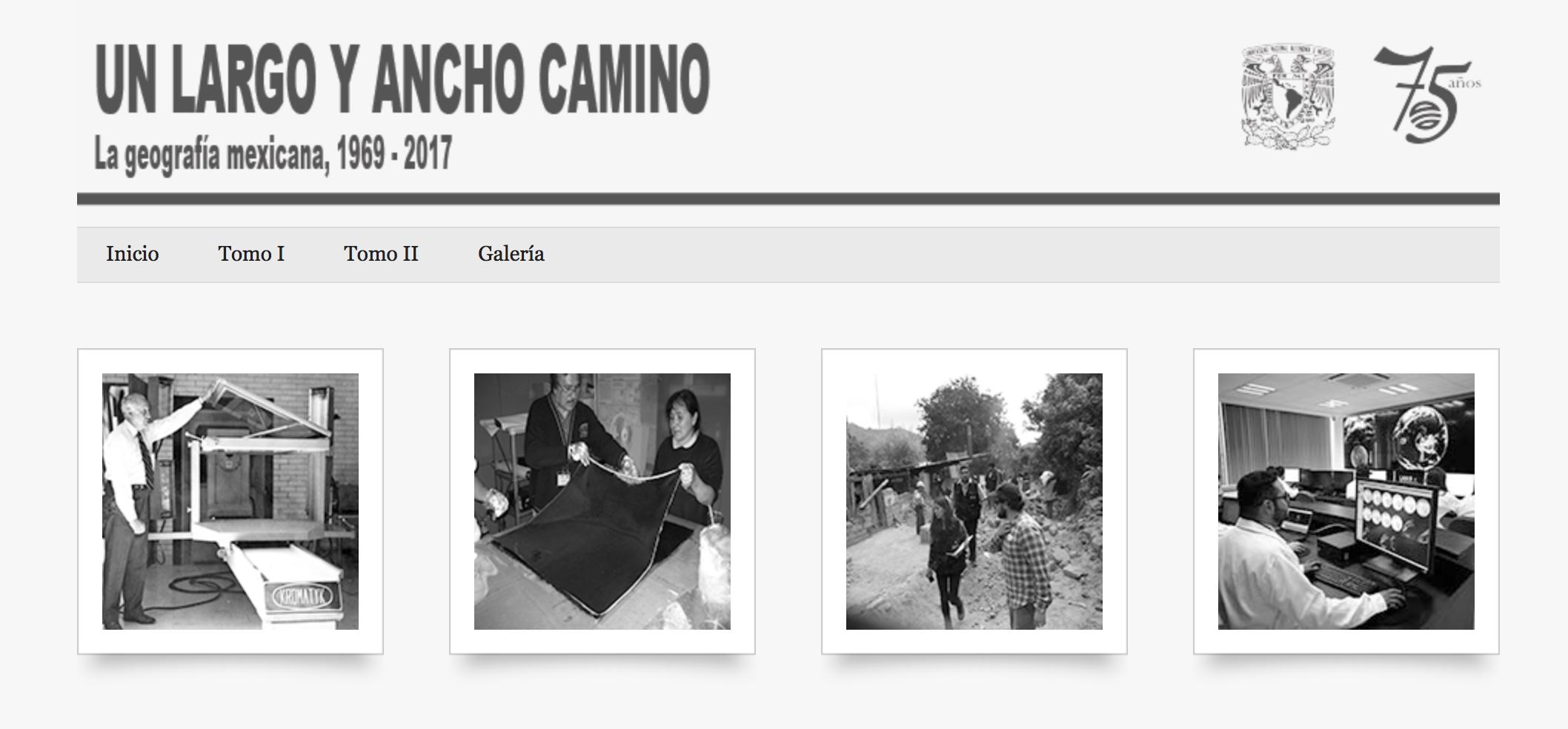 Cubierta para Un largo y ancho camino: La geografía mexicana, 1969-2017 (Tomos I y II)