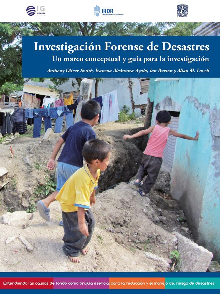 Cubierta para Investigación forense de desastres: Un marco conceptual y guía para la investigación