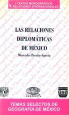 Cubierta para Las relaciones diplomáticas de México