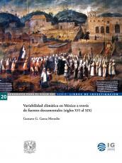 Cubierta para Variabilidad climática en México a través de fuentes documentales (siglos XVI al XIX)