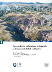 Cubierta para Desarrollo de indicadores ambientales y de sustentabilidad en México