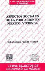 Cubierta para Aspectos sociales de la población en México: Vivienda