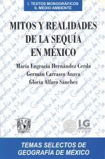 Cubierta para Mitos y realidades de la sequía en México