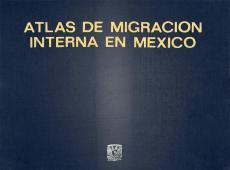 Cubierta para Atlas de migración interna en México