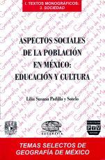 Cubierta para Aspectos sociales de la población en México: Educación y cultura
