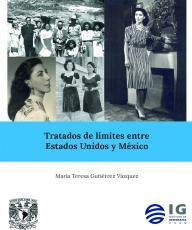 Cubierta para Tratados de límites entre Estados Unidos y México
