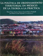Cubierta para La política de ordenamiento territorial en México: De la teoría a la práctica