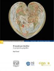 Cubierta para El mundo por descifrar: La perspectiva geográfica