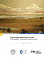 Cubierta para Espacio, paisaje, región, territorio y lugar: la diversidad en el pensamiento contemporáneo
