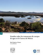 Cubierta para Estudios sobre los remanentes de cuerpos de agua en la Cuenca de México