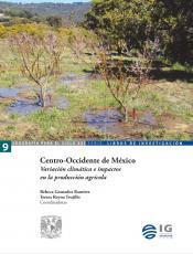 Cubierta para Centro-Occidente de México: Variación climática e impactos en la producción agrícola