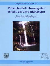 Cubierta para Principios de hidrogeografía. Estudio del ciclo hidrológico
