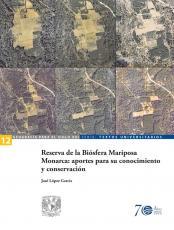 Cubierta para Reserva de la Biósfera Mariposa Monarca: aportes para su conocimiento y conservación