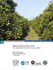 Cubierta para Región Citrícola de Nuevo León: Su complejidad territorial en el marco global