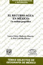 Cubierta para El recurso agua en México: Un análisis geográfico