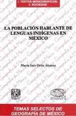 Cubierta para La población hablante de lenguas indígenas en México