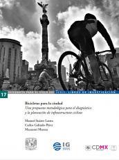 Cubierta para Bicicletas para la ciudad: Una propuesta metodológica para el diagnóstico y la planeación de infraestructura ciclista
