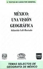 Cubierta para México: una visión geográfica: (1era edición)