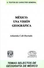 Cubierta para México: una visión geográfica: (2da edición)