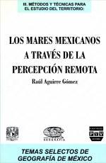 Cubierta para Los mares mexicanos a través de la percepción remota