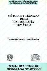 Cubierta para Métodos y técnicas de la cartografía temática