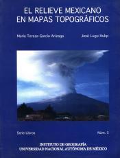 Cubierta para El relieve mexicano en mapas topográficos