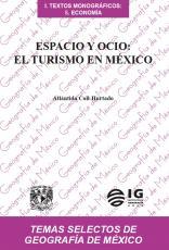 Cubierta para Espacio y ocio: El turismo en México