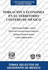 Cubierta para Población y economía en el territorio costero de México